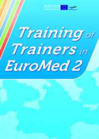 TOTEM: Training of Trainers in EuroMed: skills and competences for training in EuroMed