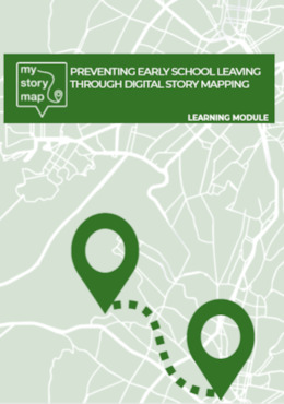 Preventing Early School Leaving through Digital Story Mapping