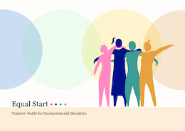 Equal Start. Trainers' Guide for Entrepreneurial Education