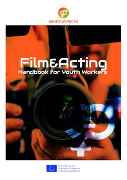 "SHANARANI Handbook for Youth Workers ""Film & Acting"" ENGLISH"