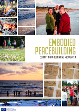 Embodied Peacebuilding: Collection of Ideas and Resources