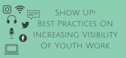 Booklet: Show Up! Increasing Visibility of Youth Work