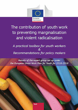The contribution of youth work to preventing marginalisation and violent radicalisation