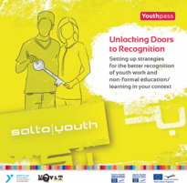 Unlocking Doors to Recognition -Setting up strategies for better recognition of youth work and non-formal education / learning in your context