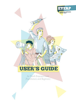 User's Guide for Youth Empowerment Practitioners and Beginners.